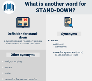 stand-down, synonym stand-down, another word for stand-down, words like stand-down, thesaurus stand-down