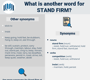 stand firm, synonym stand firm, another word for stand firm, words like stand firm, thesaurus stand firm