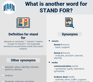 stand for, synonym stand for, another word for stand for, words like stand for, thesaurus stand for