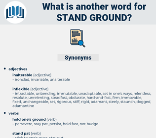 stand ground, synonym stand ground, another word for stand ground, words like stand ground, thesaurus stand ground