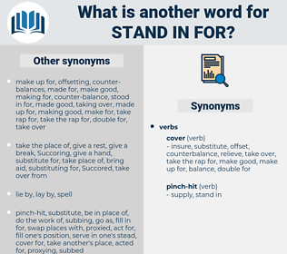 stand in for, synonym stand in for, another word for stand in for, words like stand in for, thesaurus stand in for