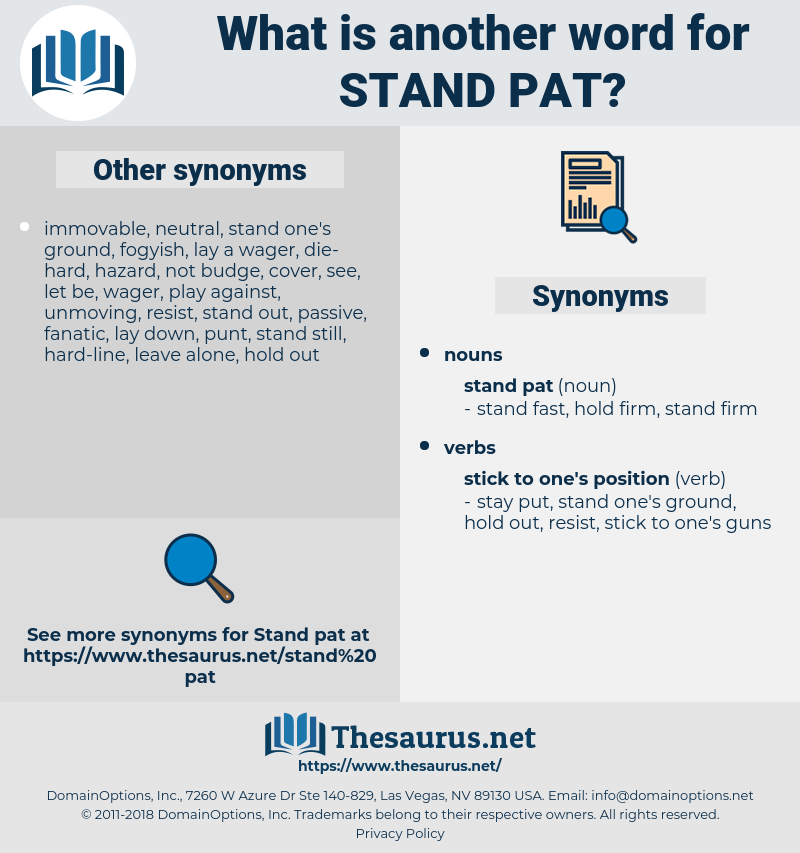 stand pat, synonym stand pat, another word for stand pat, words like stand pat, thesaurus stand pat