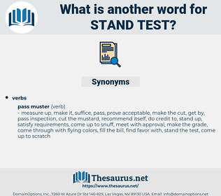 stand test, synonym stand test, another word for stand test, words like stand test, thesaurus stand test