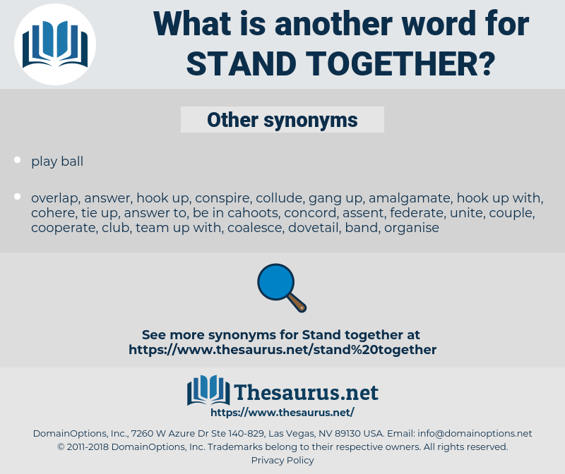 stand together, synonym stand together, another word for stand together, words like stand together, thesaurus stand together