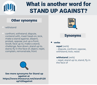 stand up against, synonym stand up against, another word for stand up against, words like stand up against, thesaurus stand up against