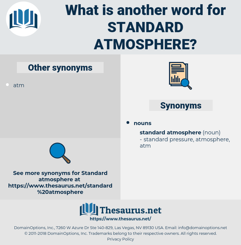 standard atmosphere, synonym standard atmosphere, another word for standard atmosphere, words like standard atmosphere, thesaurus standard atmosphere