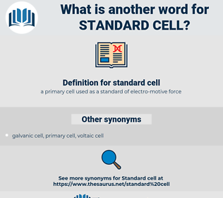 standard cell, synonym standard cell, another word for standard cell, words like standard cell, thesaurus standard cell