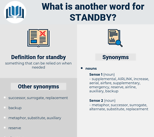 standby, synonym standby, another word for standby, words like standby, thesaurus standby