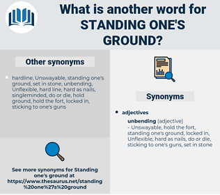 standing one's ground, synonym standing one's ground, another word for standing one's ground, words like standing one's ground, thesaurus standing one's ground