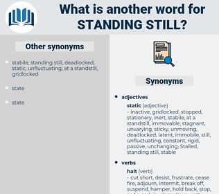 standing still, synonym standing still, another word for standing still, words like standing still, thesaurus standing still