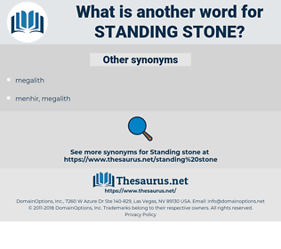 standing stone, synonym standing stone, another word for standing stone, words like standing stone, thesaurus standing stone