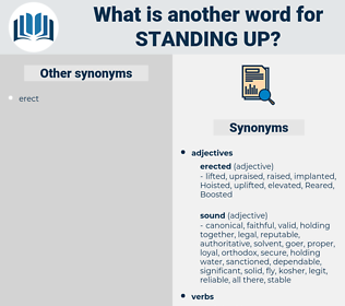 standing up, synonym standing up, another word for standing up, words like standing up, thesaurus standing up