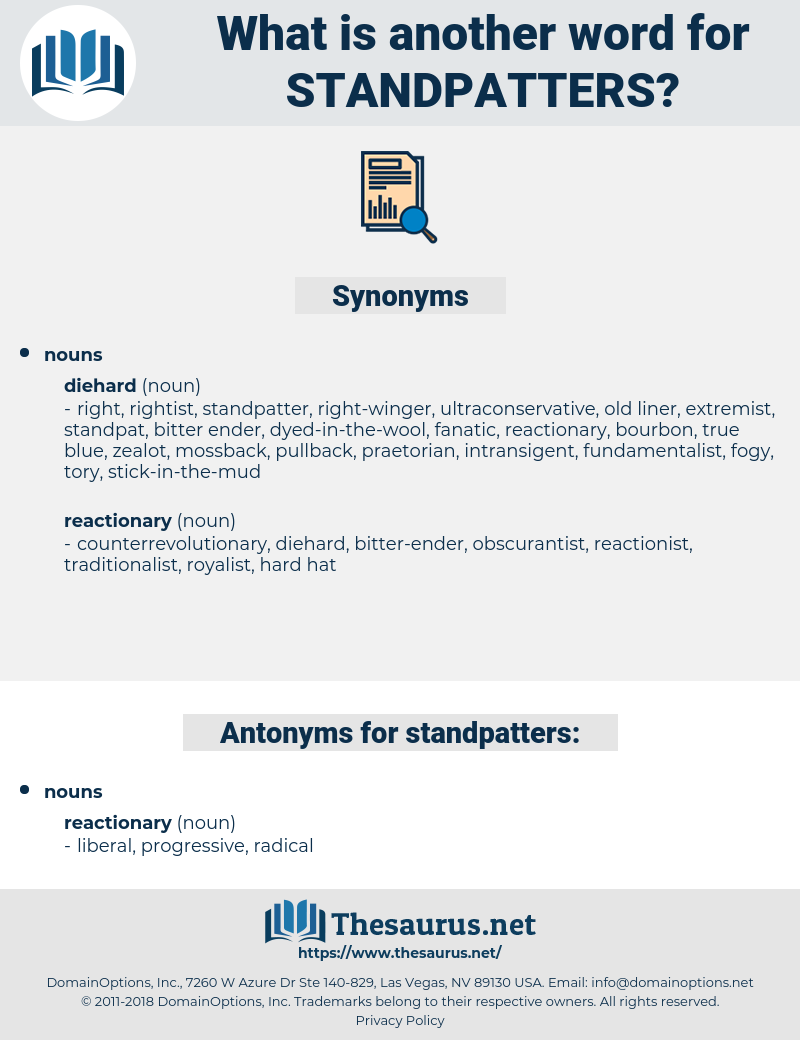 standpatters, synonym standpatters, another word for standpatters, words like standpatters, thesaurus standpatters