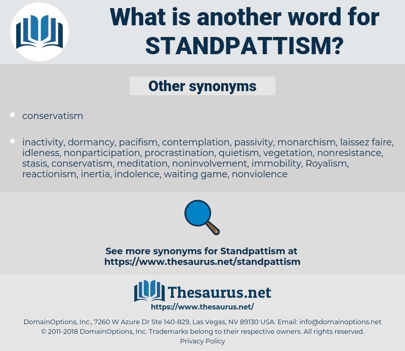 standpattism, synonym standpattism, another word for standpattism, words like standpattism, thesaurus standpattism
