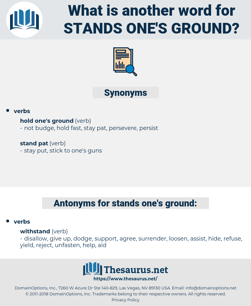 stands one's ground, synonym stands one's ground, another word for stands one's ground, words like stands one's ground, thesaurus stands one's ground