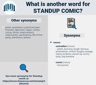 standup comic, synonym standup comic, another word for standup comic, words like standup comic, thesaurus standup comic