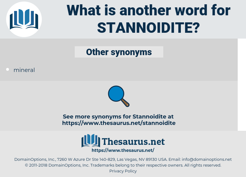 stannoidite, synonym stannoidite, another word for stannoidite, words like stannoidite, thesaurus stannoidite