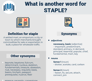 staple, synonym staple, another word for staple, words like staple, thesaurus staple