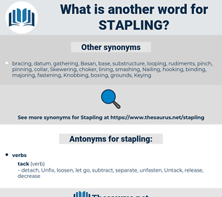 stapling, synonym stapling, another word for stapling, words like stapling, thesaurus stapling