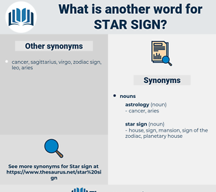 star sign, synonym star sign, another word for star sign, words like star sign, thesaurus star sign