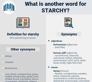 starchy, synonym starchy, another word for starchy, words like starchy, thesaurus starchy
