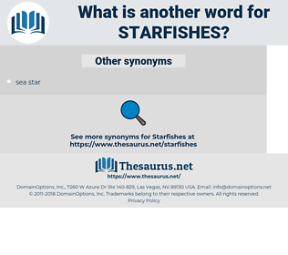 starfishes, synonym starfishes, another word for starfishes, words like starfishes, thesaurus starfishes