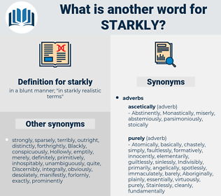 starkly, synonym starkly, another word for starkly, words like starkly, thesaurus starkly