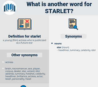 starlet, synonym starlet, another word for starlet, words like starlet, thesaurus starlet