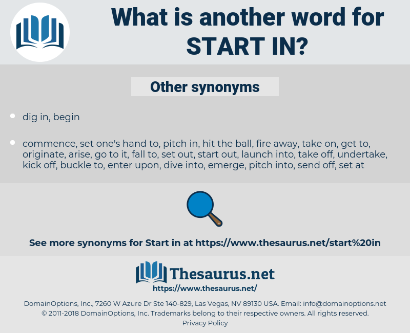 start in, synonym start in, another word for start in, words like start in, thesaurus start in