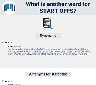start-offs, synonym start-offs, another word for start-offs, words like start-offs, thesaurus start-offs