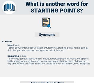 starting points, synonym starting points, another word for starting points, words like starting points, thesaurus starting points
