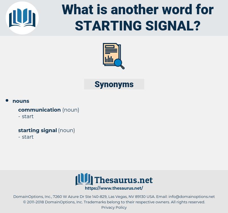 starting signal, synonym starting signal, another word for starting signal, words like starting signal, thesaurus starting signal