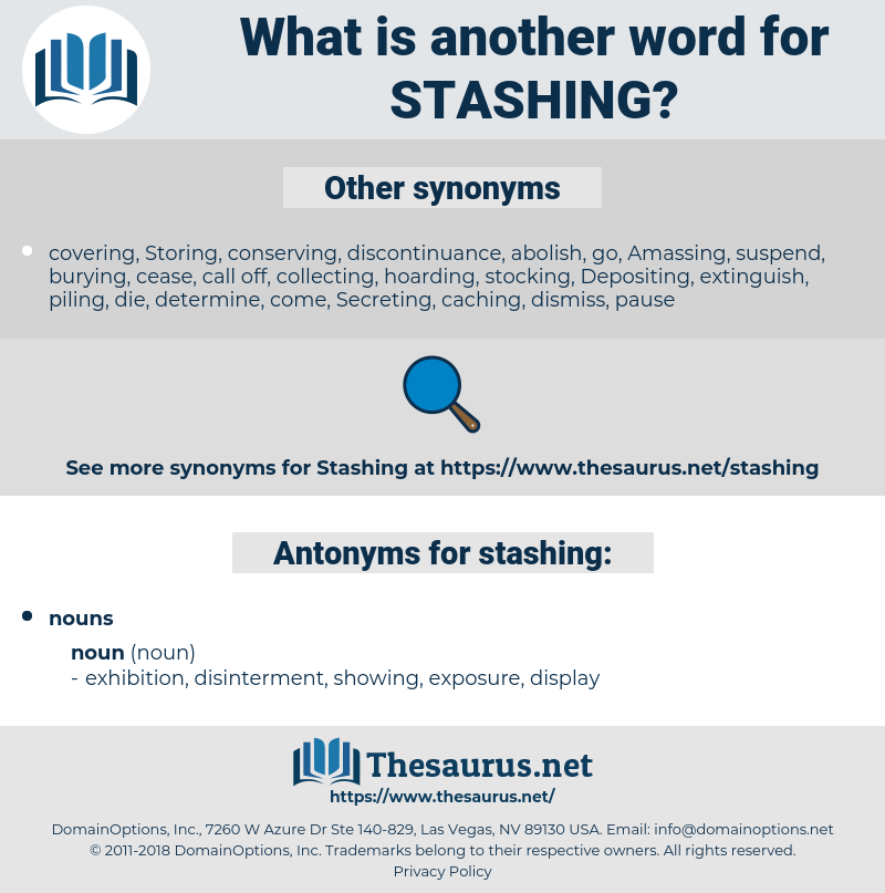 stashing, synonym stashing, another word for stashing, words like stashing, thesaurus stashing