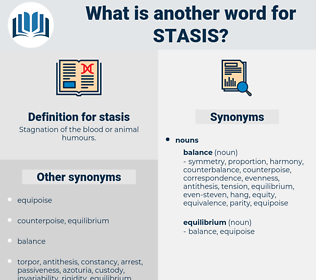 stasis, synonym stasis, another word for stasis, words like stasis, thesaurus stasis