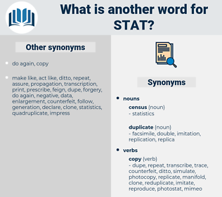 STAT, synonym STAT, another word for STAT, words like STAT, thesaurus STAT
