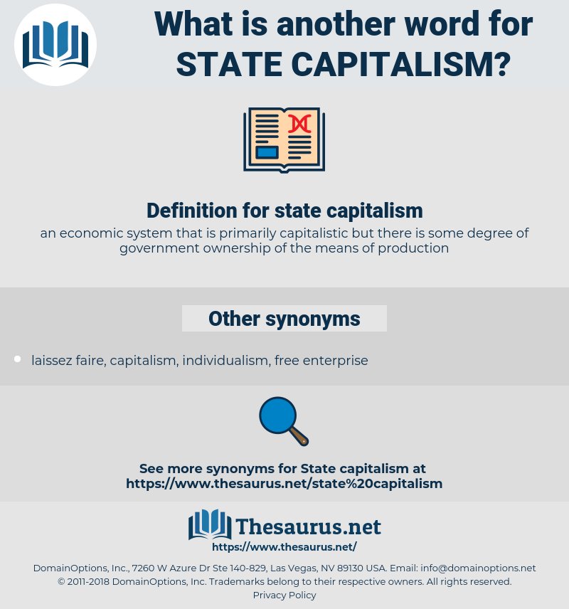 state capitalism, synonym state capitalism, another word for state capitalism, words like state capitalism, thesaurus state capitalism