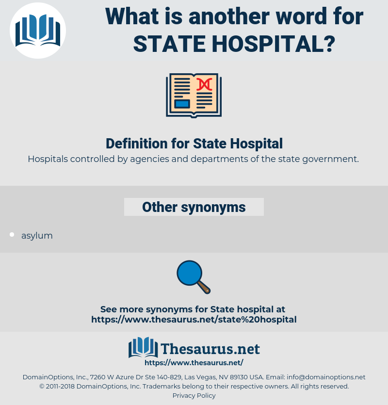 State Hospital, synonym State Hospital, another word for State Hospital, words like State Hospital, thesaurus State Hospital