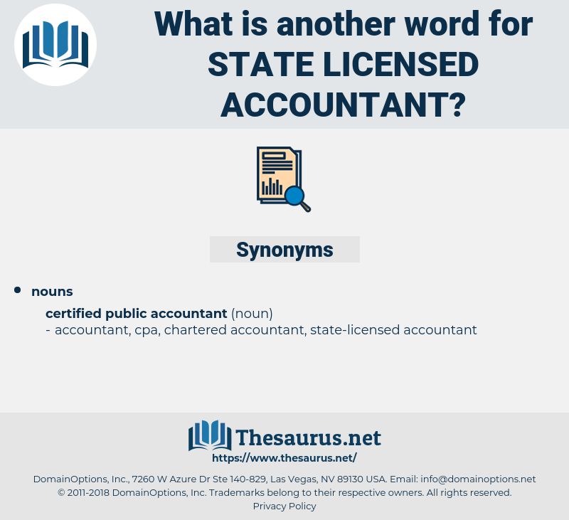 state licensed accountant, synonym state licensed accountant, another word for state licensed accountant, words like state licensed accountant, thesaurus state licensed accountant