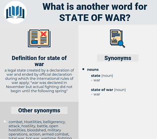 state of war, synonym state of war, another word for state of war, words like state of war, thesaurus state of war