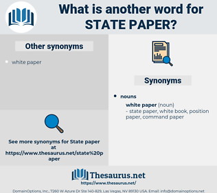state paper, synonym state paper, another word for state paper, words like state paper, thesaurus state paper