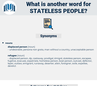 stateless people, synonym stateless people, another word for stateless people, words like stateless people, thesaurus stateless people