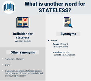 stateless, synonym stateless, another word for stateless, words like stateless, thesaurus stateless