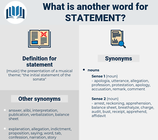 statement, synonym statement, another word for statement, words like statement, thesaurus statement