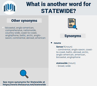 statewide, synonym statewide, another word for statewide, words like statewide, thesaurus statewide