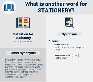 stationery, synonym stationery, another word for stationery, words like stationery, thesaurus stationery