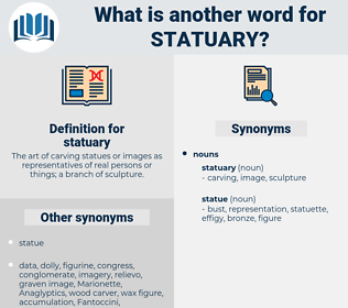 statuary, synonym statuary, another word for statuary, words like statuary, thesaurus statuary