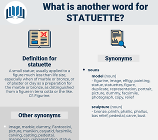 statuette, synonym statuette, another word for statuette, words like statuette, thesaurus statuette