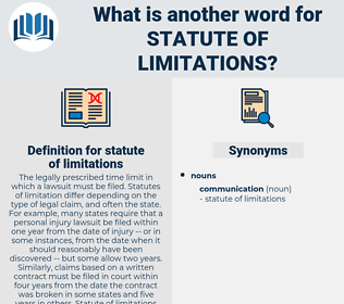 statute of limitations, synonym statute of limitations, another word for statute of limitations, words like statute of limitations, thesaurus statute of limitations