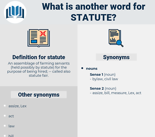 statute, synonym statute, another word for statute, words like statute, thesaurus statute