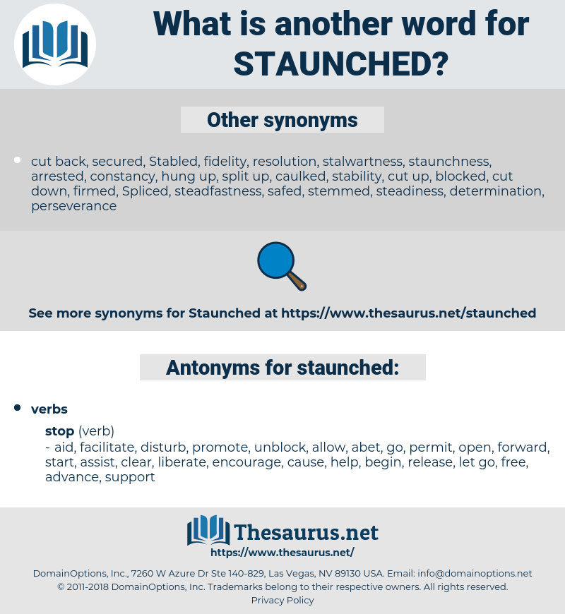 staunched, synonym staunched, another word for staunched, words like staunched, thesaurus staunched